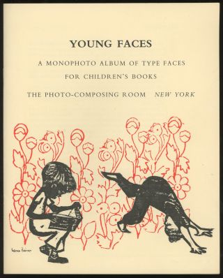 Young Faces: A Monophoto Album of Type Faces For Children's Books. Robert Leslie, Eli Cantor, frwd