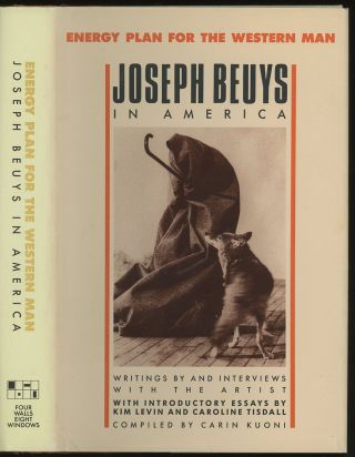 Energy Plan for the Western Man: Joseph Beuys in America...