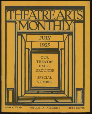 Theatre Arts Monthly, July, 1925 (Volume IX, Number 7)