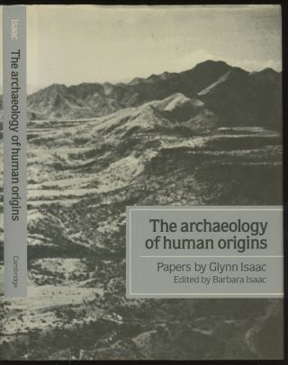 The Archaeology of Human Origins: Papers by Glynn Isaac