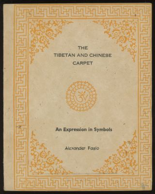 The Tibetan and Chinese Carpet: An Expression in Symbols