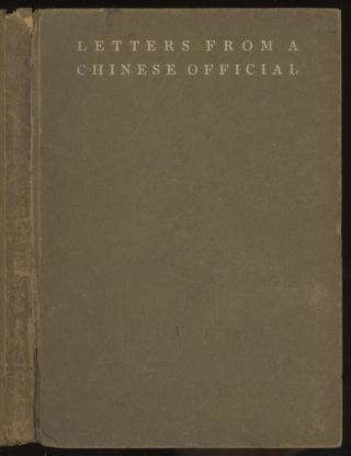 Letters from A Chinese Official, Being an Eastern View of...