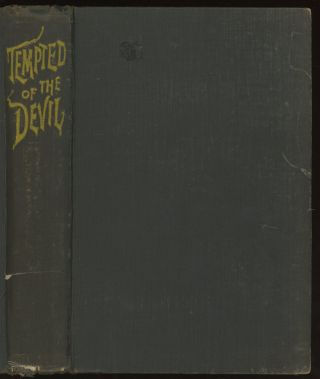 Tempted of the Devil: Passages in the Life of a Kabbalist, a story retold from the German. August...