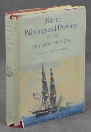 The Marine Paintings and Drawings in the Peabody Museum