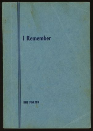 I Remember... A Collection of Worth While Thoughts, Sermons, Sayings...
