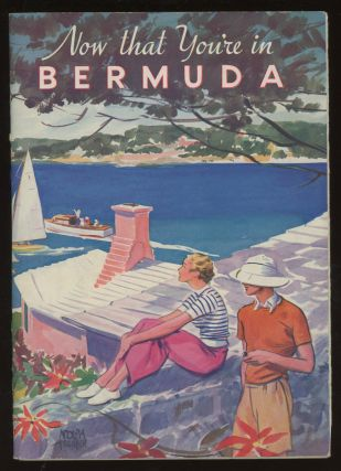 Now That You're in Bermuda, 1937