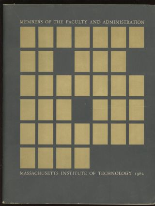 Members of the Faculty and Administration, Massachusetts Institute of Technology