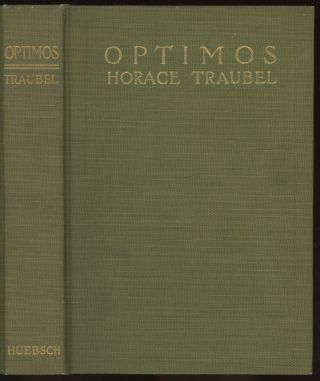 Optimos -- inscribed by Traubel to the dedicatee of two poems