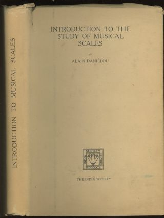 Introduction To The Study of Musical Scales -- inscribed by the author to Lin Yutang. Alain Danielou