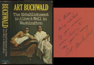 5 books by Art Buchwald, all signed or inscribed to his editor William Targ: More Caviar, Don't Forget to Write, The Establishment is Alive and Well in Washington, Down the Seine and Up the Potomac, Laid Back in Washington