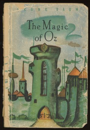 The Magic of Oz: Retold for the 6th Form of...