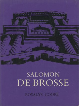 Salomon de Brosse and the Development of the Classical Style...