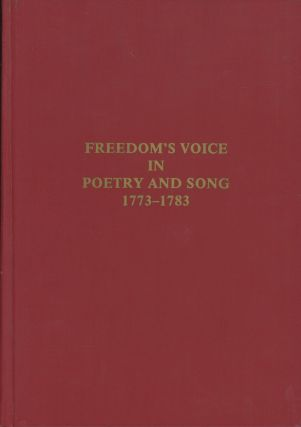 Freedom's Voice in Poetry and Song; Part I: An Inventory of Political and Patriotic Lyrics in...