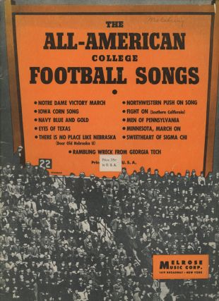 The All-American College Football Songs. Melrose Music Corp., John Lang Sinclair, Frank Roman,...
