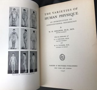 The Varieties of Human Physique: An Introduction to Constitutional Psychology. W. H. Sheldon, S....