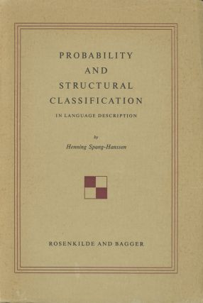Probability and Structural Classification in Language Description. Henning Spang-Hanssen