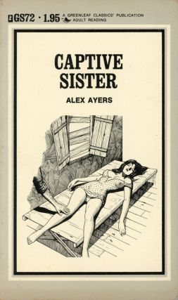 Captive Sister; Greenleaf Sophisticate, GS72. Alex Ayers