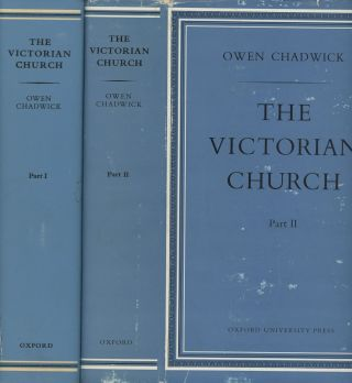 The Victorian Church, 2 vols.; An Ecclesiastical History of England. Owen Chadwick