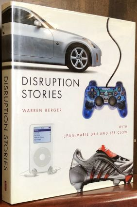 Disruption Stories. Warren Berger