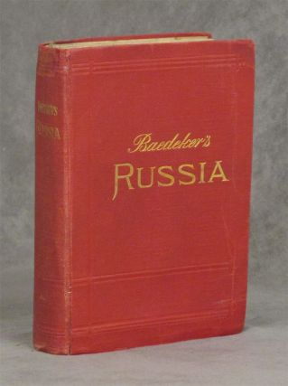 Russia with Teheran, Port Arthur, and Peking: Handbook for Travellers