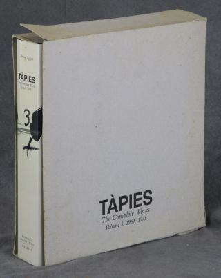 Tapies: The Complete Works, Volume III: 1969-1975