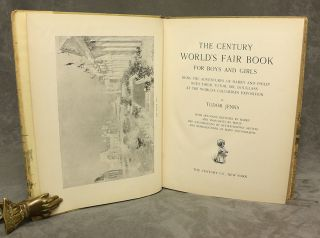 The Century World's Fair Book for Boys and Girls: Being the Adventures of Harry and Philip with their Tutor, Mr. Douglass at the World's Columbian Exposition