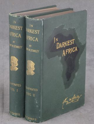 In Darkest Africa: Or the Quest, Rescue, and Retreat of...