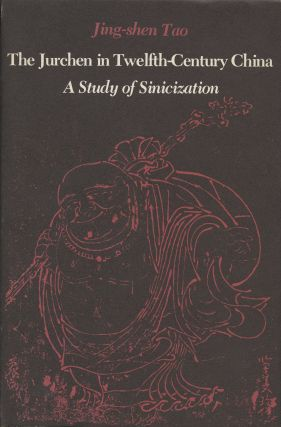 The Jurchen in Twelfth-Century China: A Study of Sinicization