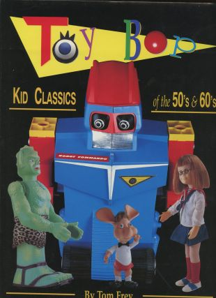 Toy Bop: Kid Classics of the 50's & 60's