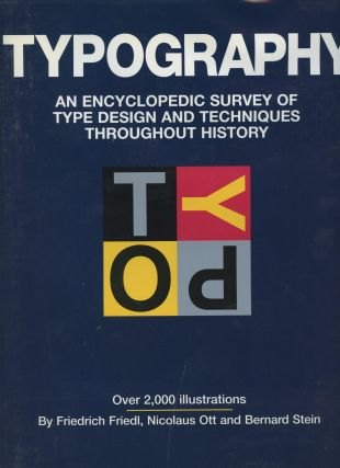 Typography: An Encyclopedic Survey of Type Design and Techniques Throughout...
