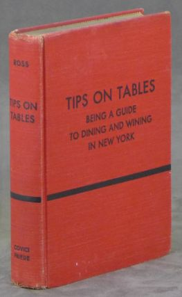 Tips on Tables, Being a Guide to Dining and Wining...