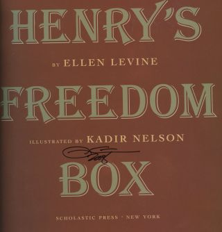Henry's Freedom Box, SIGNED by Kadir Nelson