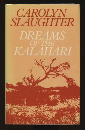 Dreams of the Kalahari