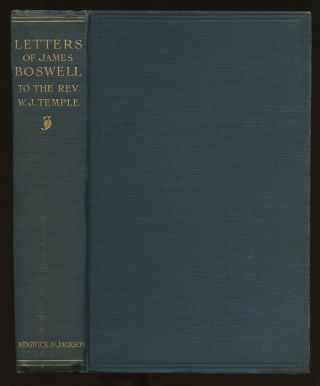 Letters of James Boswell to the Rev. W.J. Temple