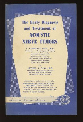 The Early Diagnosis and Treatment of Acoustic Nerve Tumors