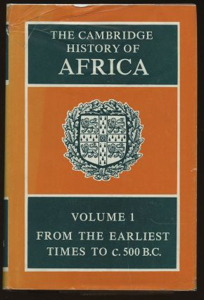The Cambridge History of Africa: Volume 1--From the Earliest Times...