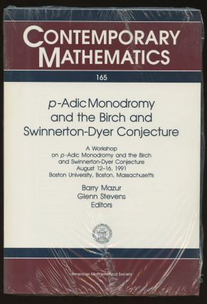 P-Adic Monodromy and the Birch and Swinnerton-Dyer Conjecture: A Workshop on P-Adic Monodromy and...