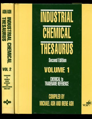 Industrial Chemical Thesaurus: Second Edition--Volume 1: Chemical to Tradename Reference;...