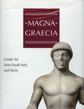 Magna Graecia: Greek Art from South Italy and Sicily