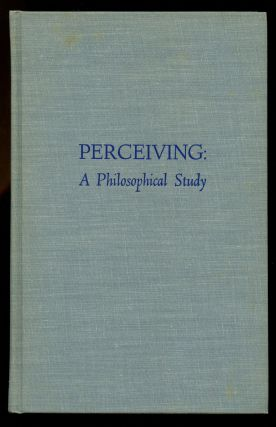 Perceiving: A Philosophical Study