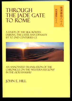 Through the Jade Gate to Rome: A Study of the...