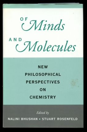 Of Minds and Molecules: New Philosophical Perspectives on Chemistry