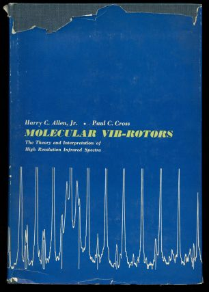 Molecular Vib-Rotors: The Theory and Interpretation of High Resolution Infrared Spectra. Harry C....