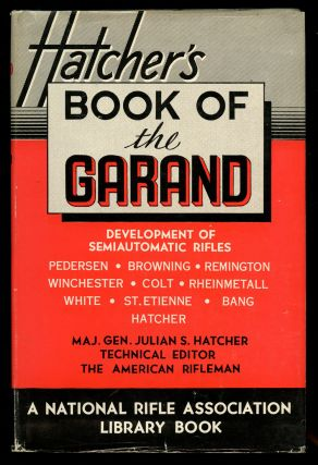 The Book of the Garand (A National Rifle Association Library Book)