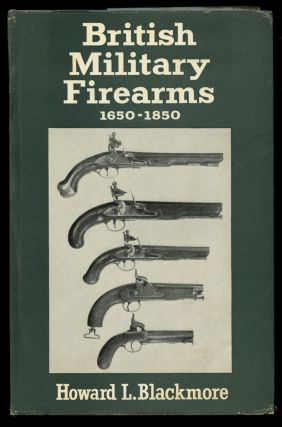 British Military Firearms 1650-1850