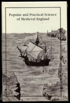 Popular and Practical Science of Medieval England