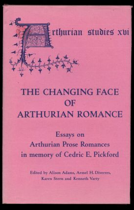 The Changing Face of Arthurian Romance: Essays on Arthurian Prose Romances in Memory of Cedric E....