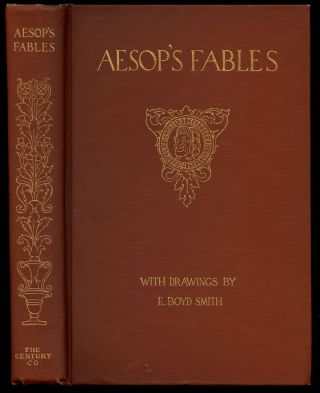 Aesop's Fables. Aesop, E. Boyd Smith