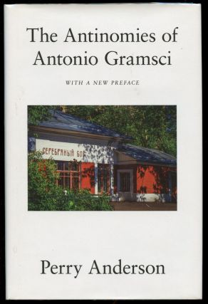 The Antinomies of Antonio Gramsci. Perry Anderson