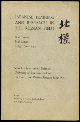 Japanese Training and Research in the Russian Field (School of International Relations,...